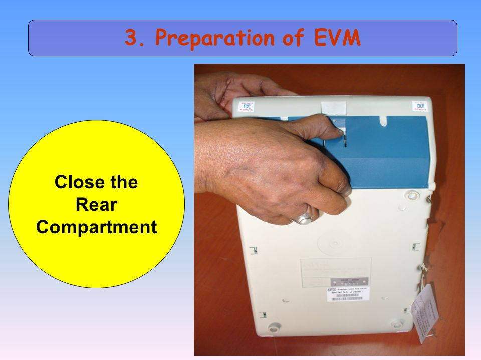3. Preparation of EVM Close the Rear Compartment