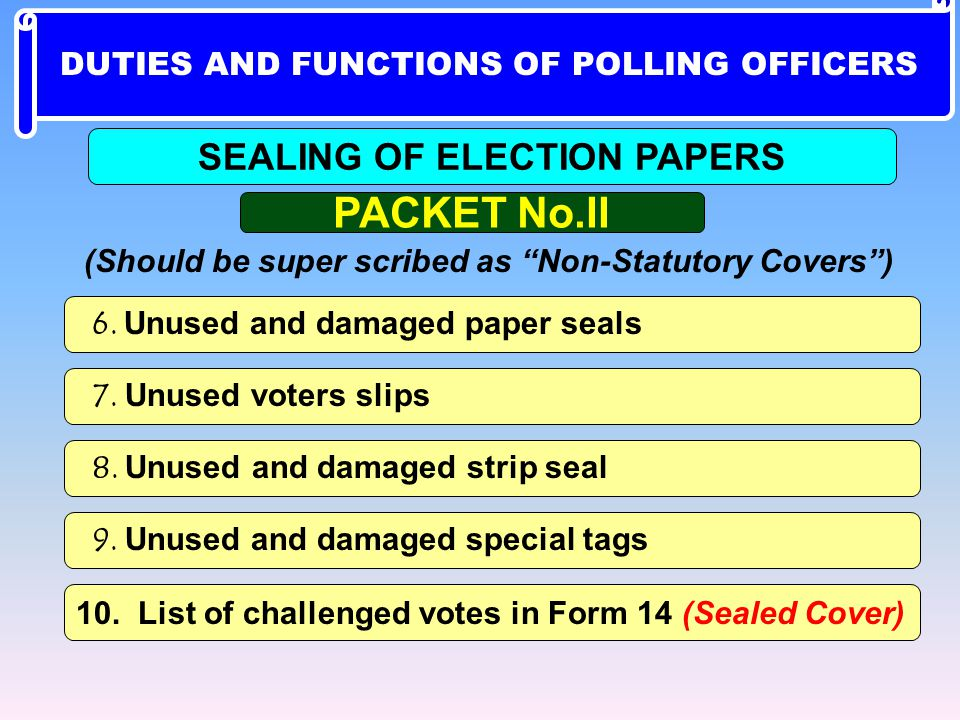PACKET No.II SEALING OF ELECTION PAPERS