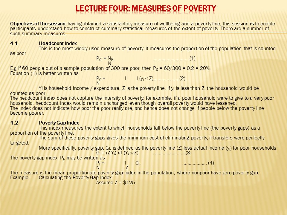 LECTURE FOUR: MEASURES OF POVERTY