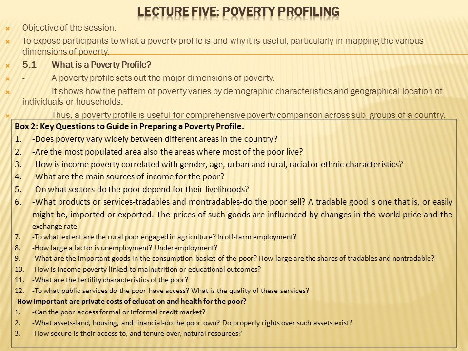 LECTURE FIVE: POVERTY PROFILING
