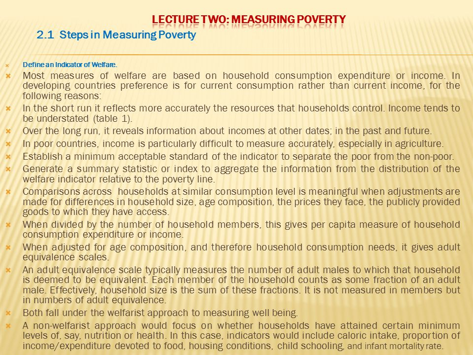 LECTURE TWO: MEASURING POVERTY
