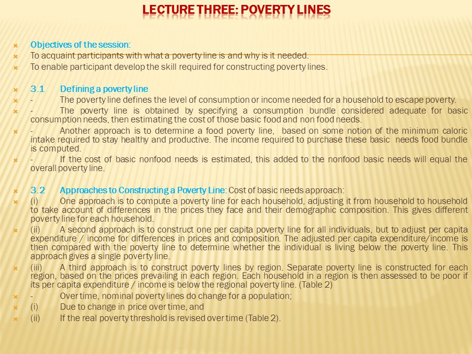 LECTURE THREE: POVERTY LINES