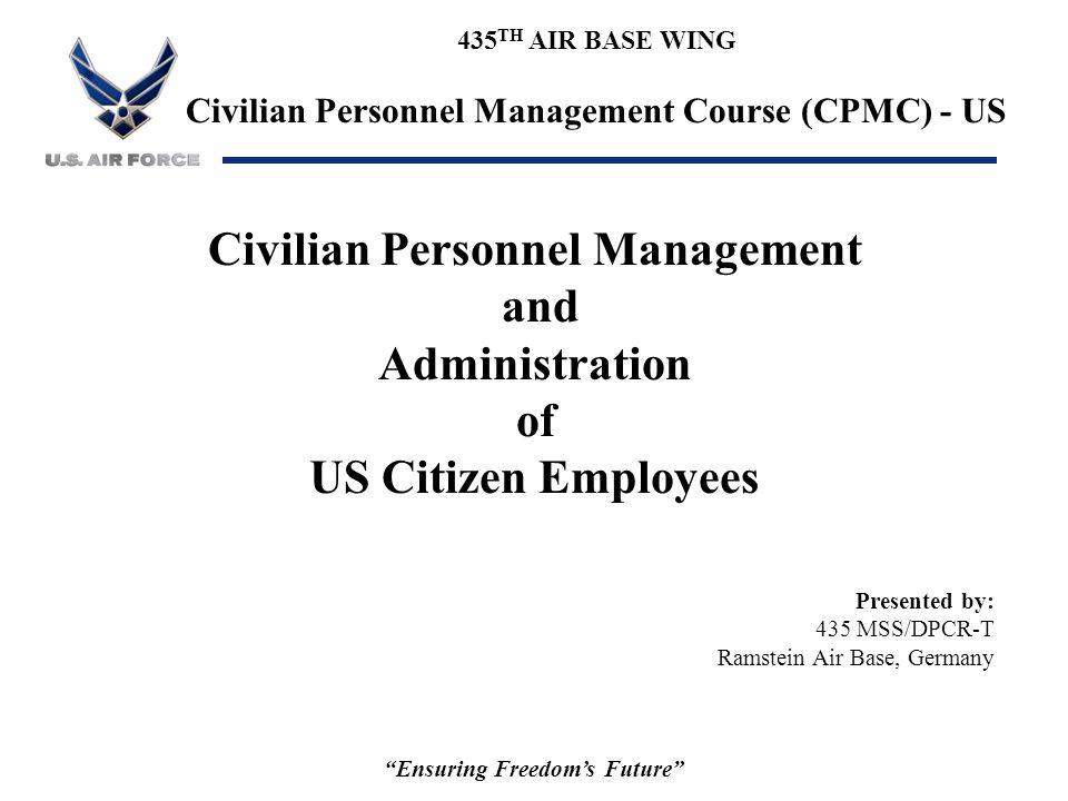 Civilian Personnel Management Ensuring Freedom's Future
