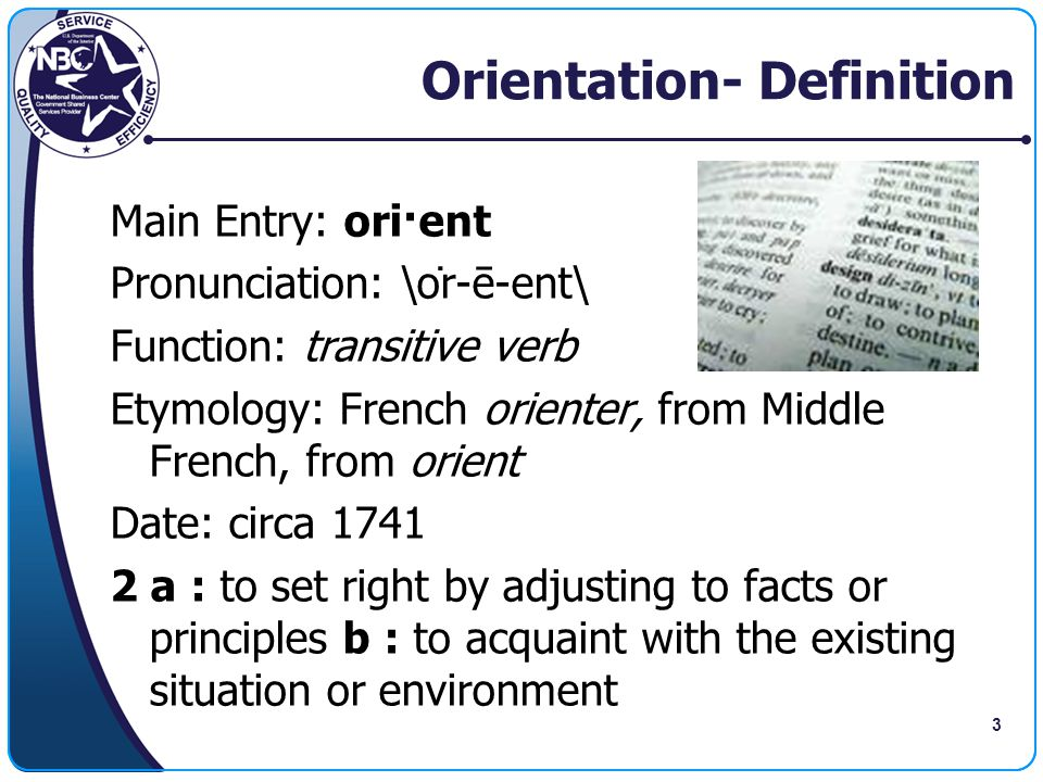 Orientation- Definition