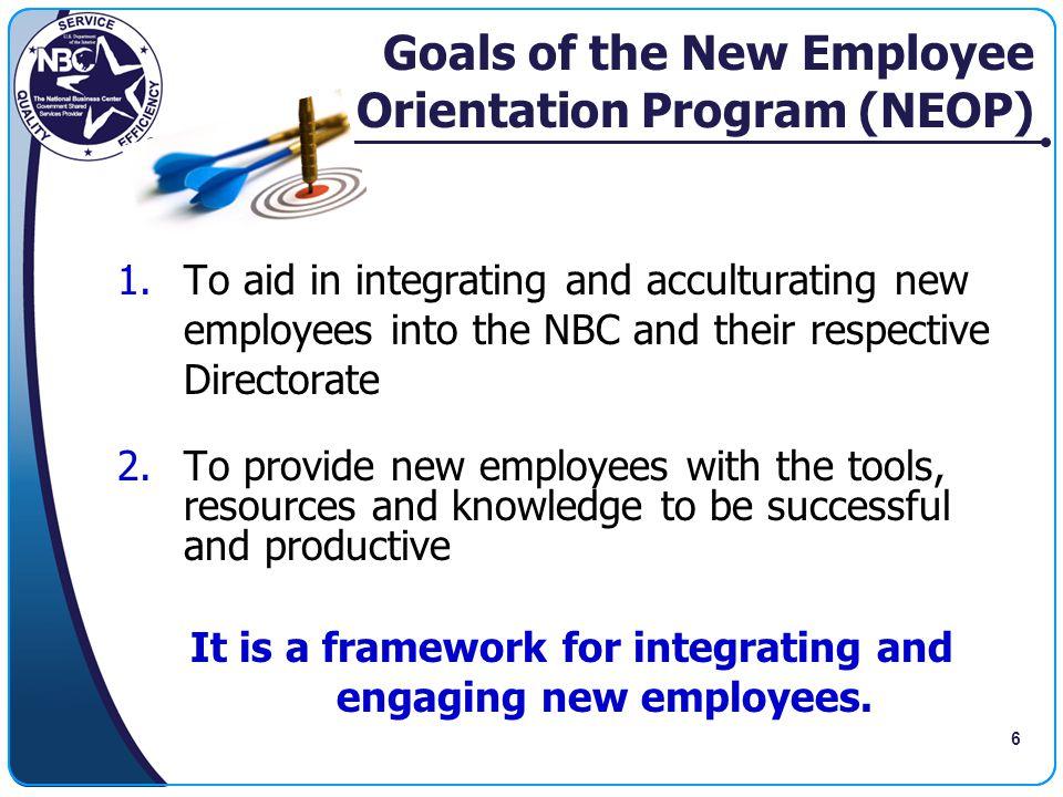 Goals of the New Employee Orientation Program (NEOP)