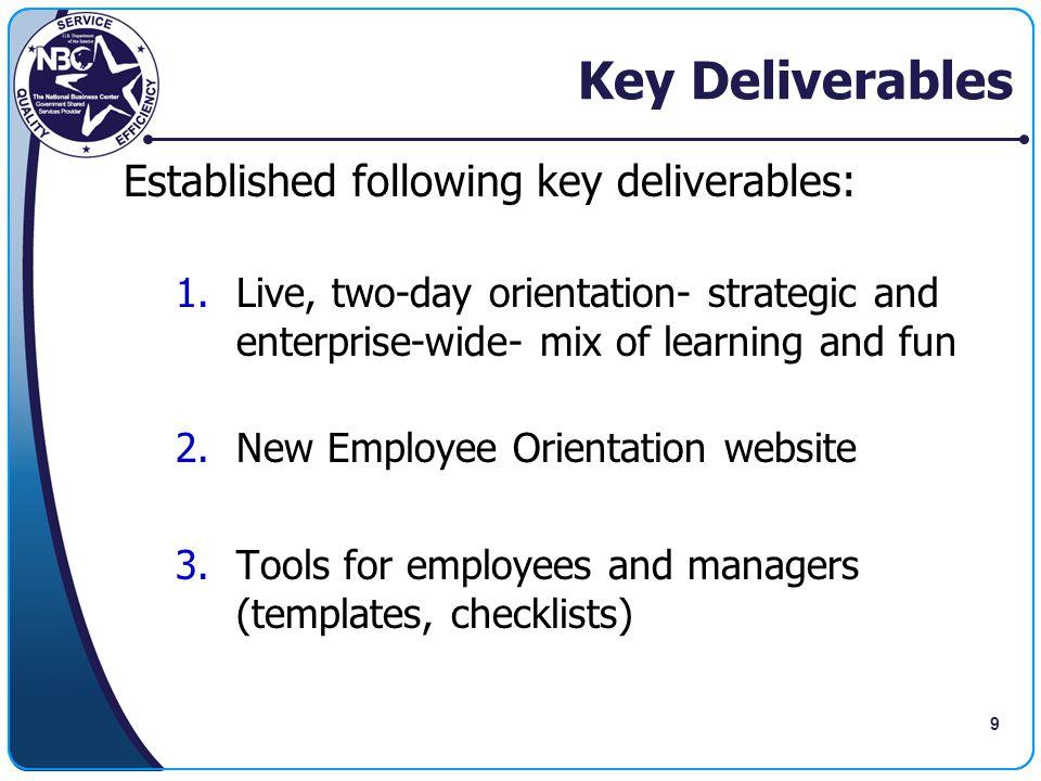 Key Deliverables Established following key deliverables: