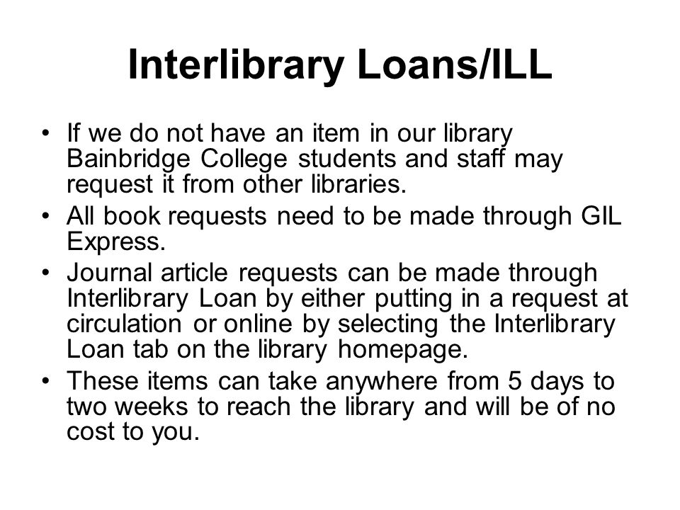 Interlibrary Loans/ILL