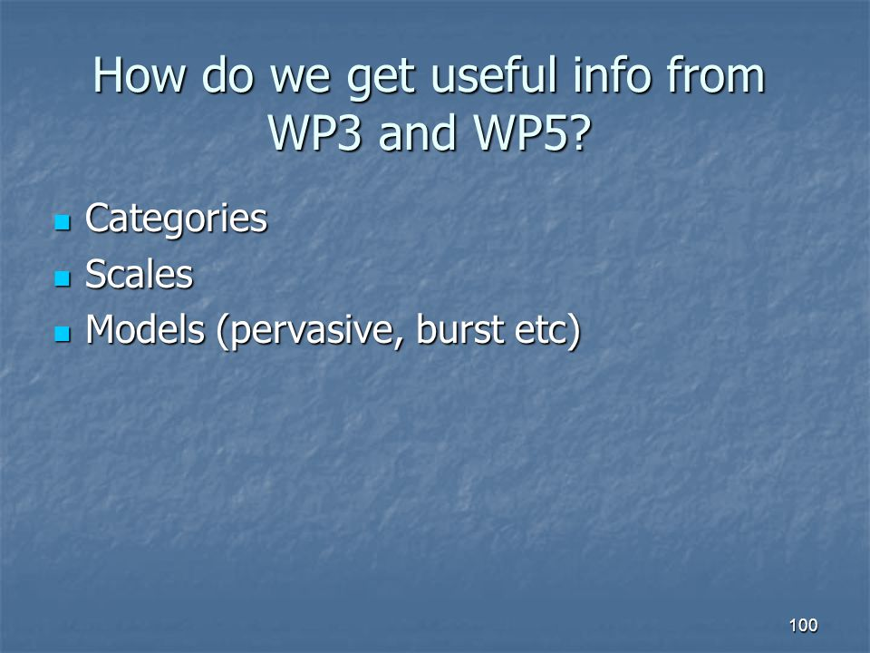 How do we get useful info from WP3 and WP5