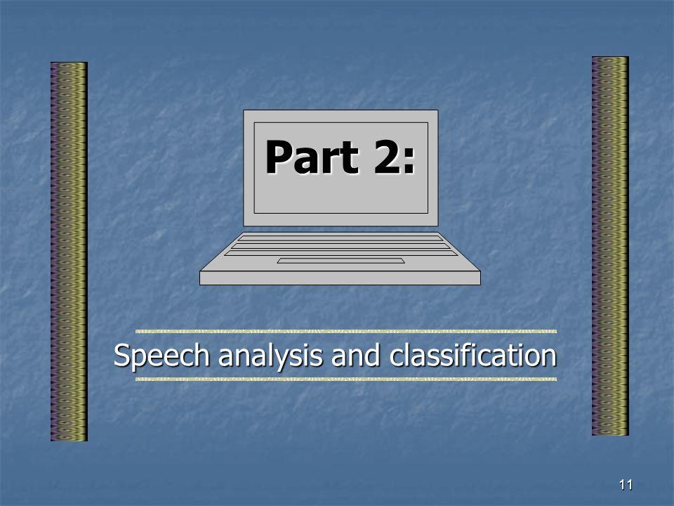Speech analysis and classification