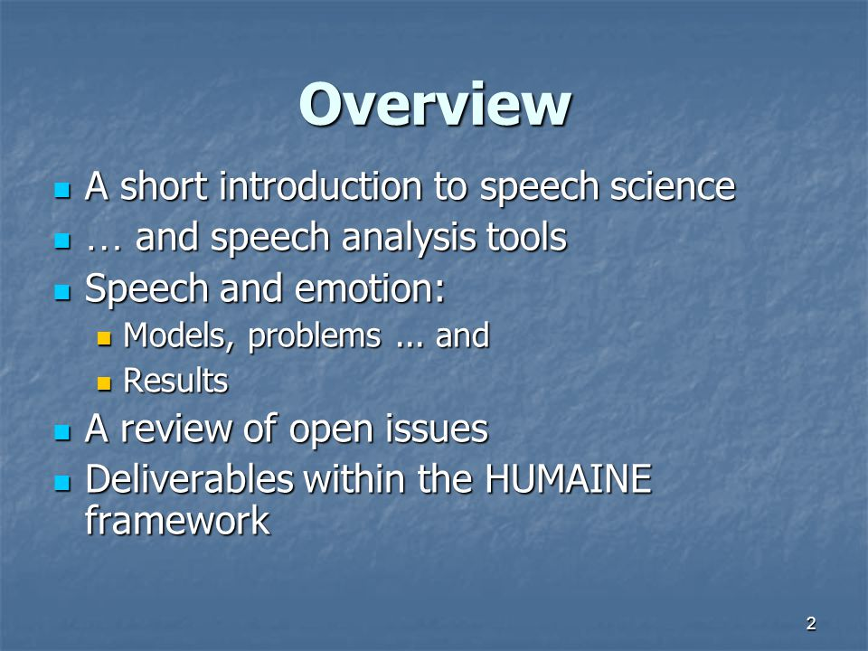 Overview A short introduction to speech science