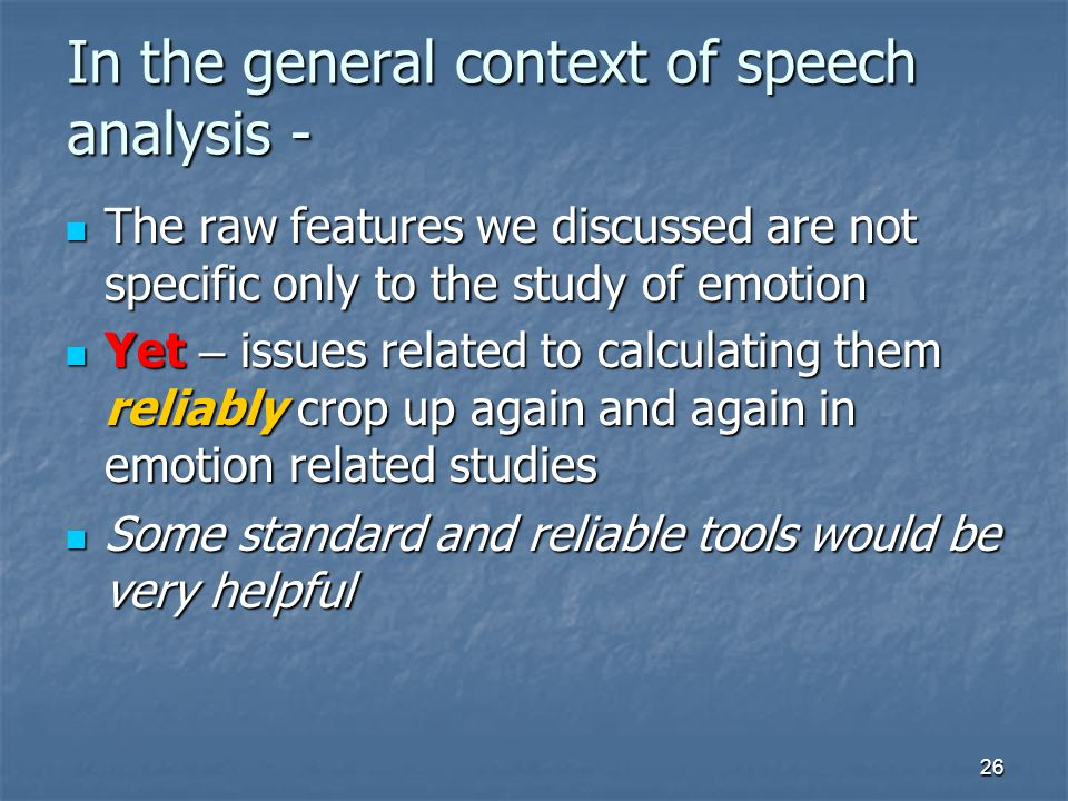 In the general context of speech analysis -