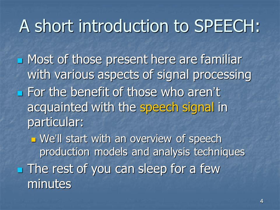 A short introduction to SPEECH: