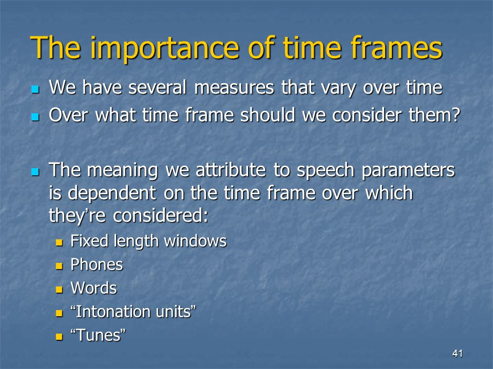 The importance of time frames