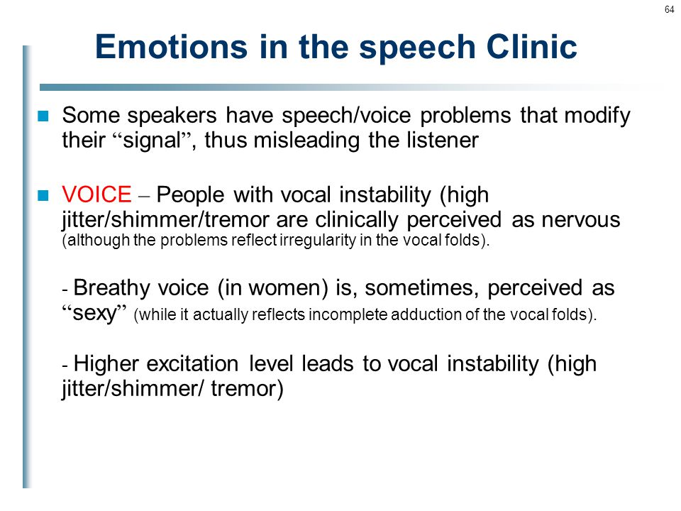Emotions in the speech Clinic