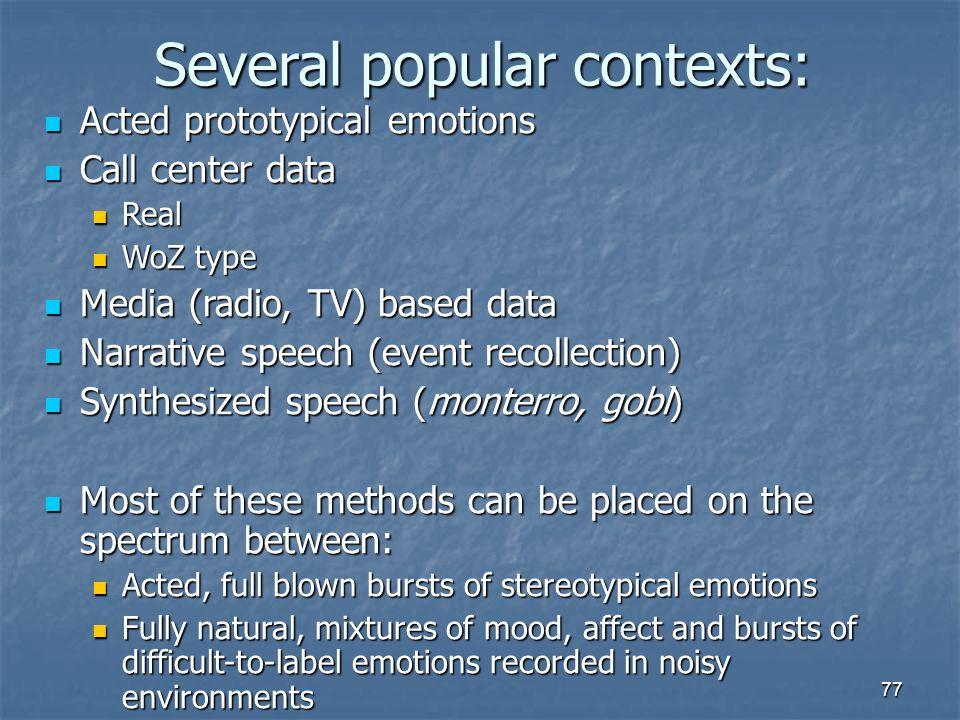 Several popular contexts: