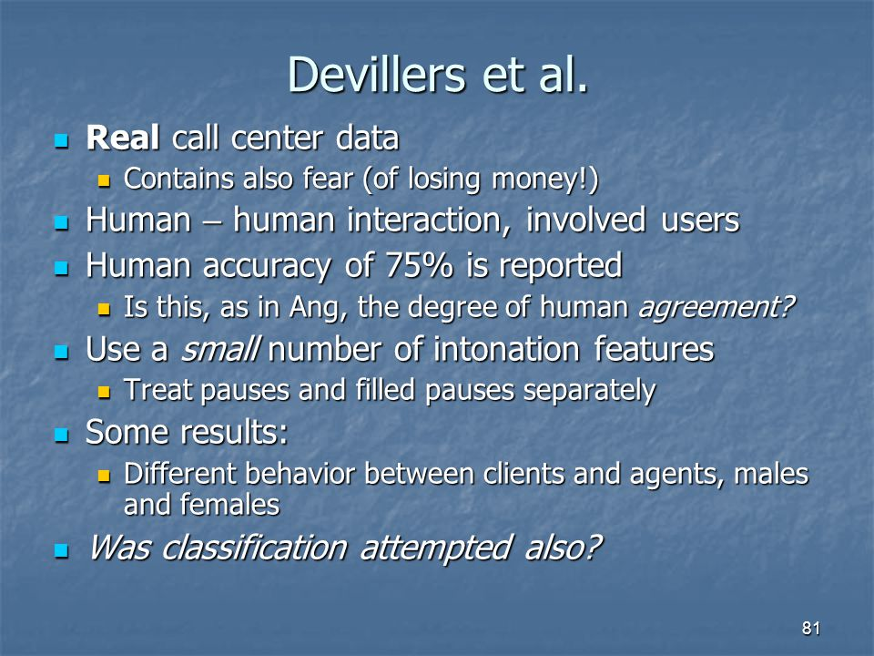 Devillers et al. Real call center data
