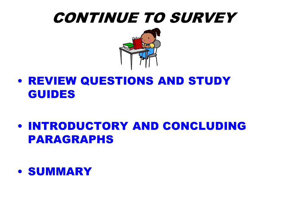 CONTINUE TO SURVEY REVIEW QUESTIONS AND STUDY GUIDES