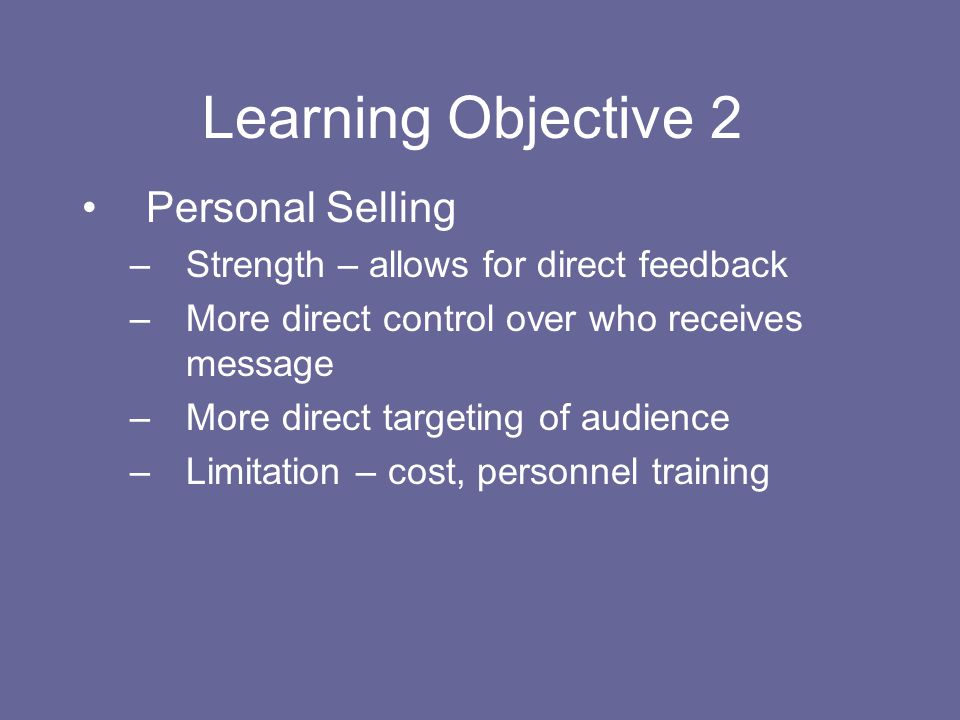 Learning Objective 2 Personal Selling