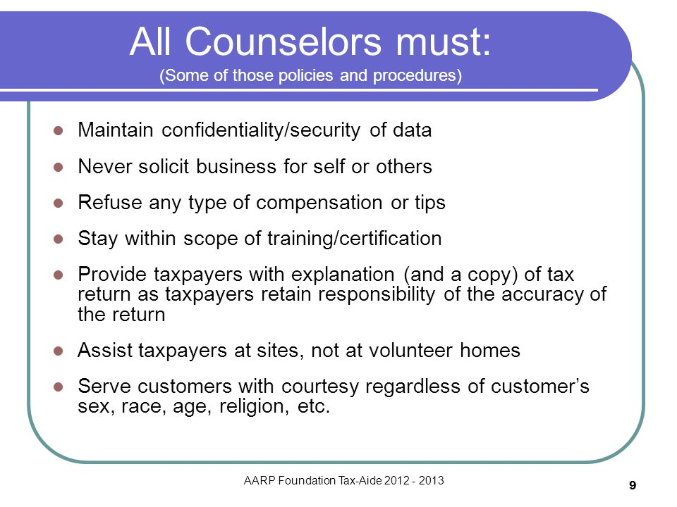 All Counselors must: (Some of those policies and procedures)