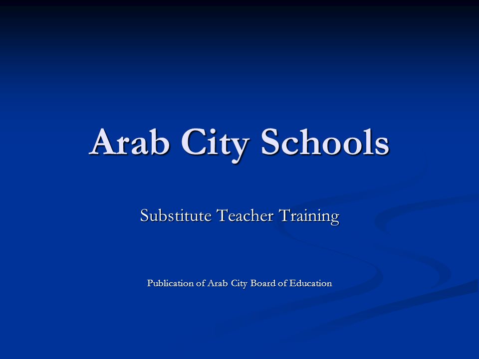 Arab City Schools Substitute Teacher Training