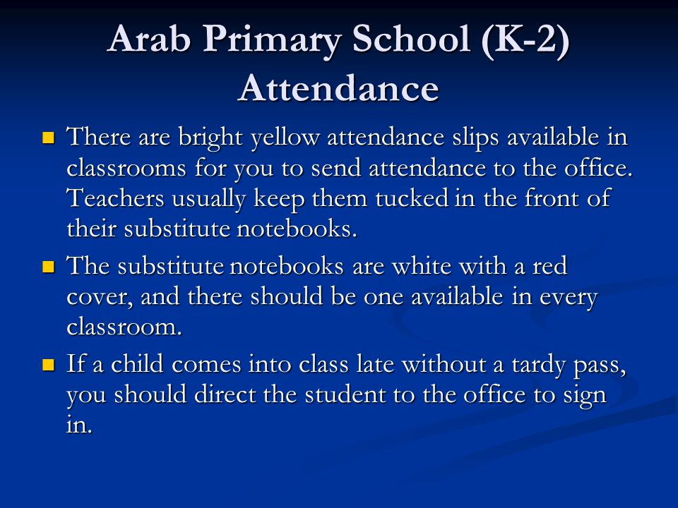 Arab Primary School (K-2) Attendance