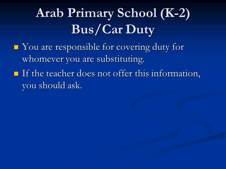 Arab Primary School (K-2) Bus/Car Duty