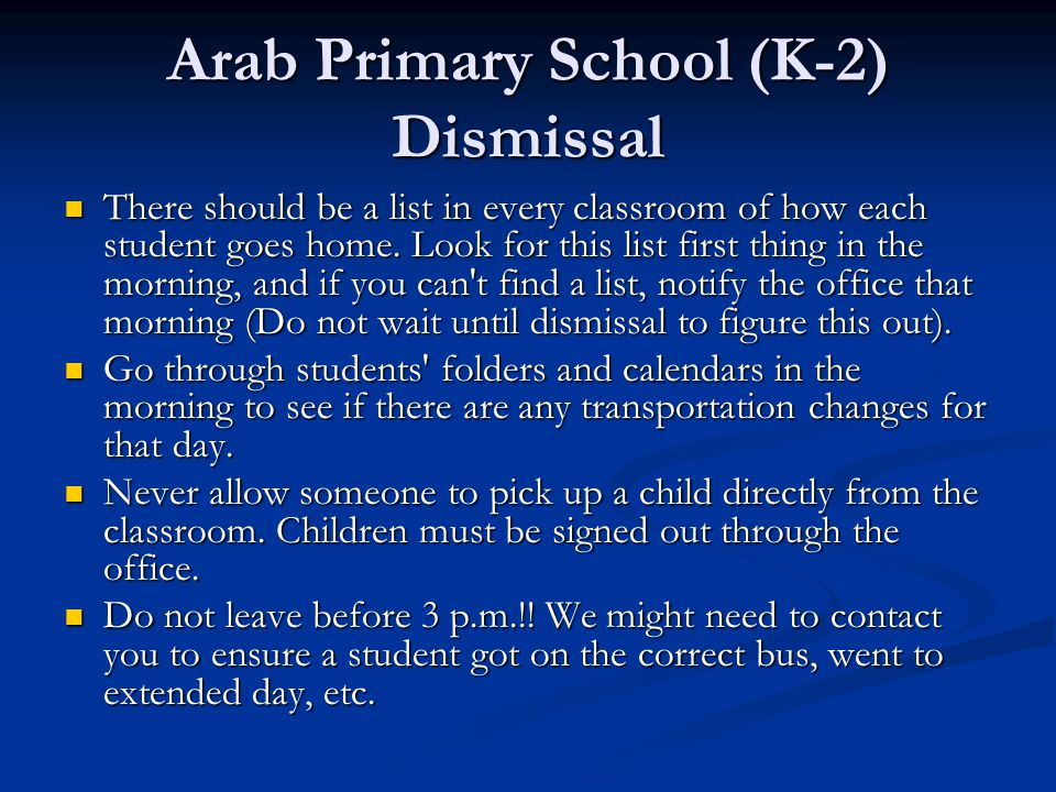 Arab Primary School (K-2) Dismissal