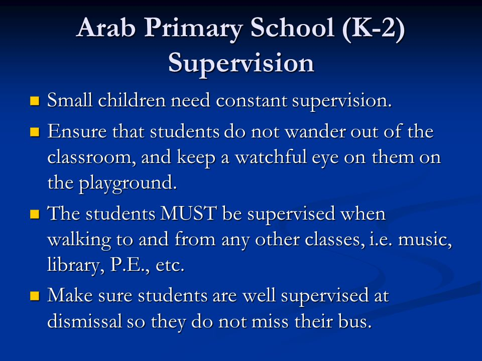 Arab Primary School (K-2) Supervision