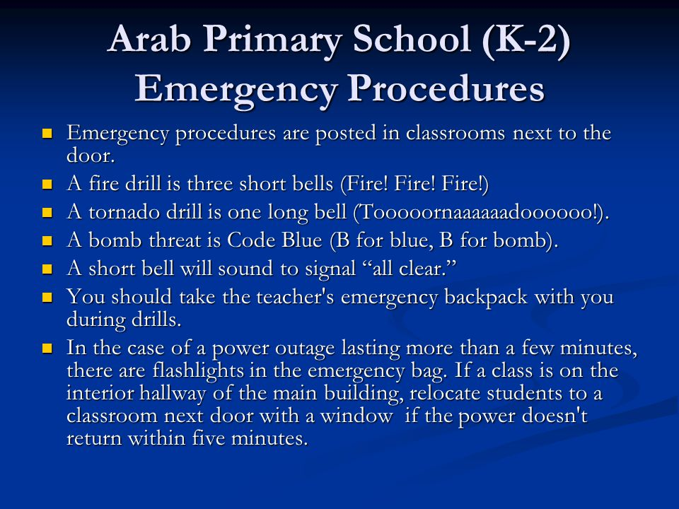 Arab Primary School (K-2) Emergency Procedures