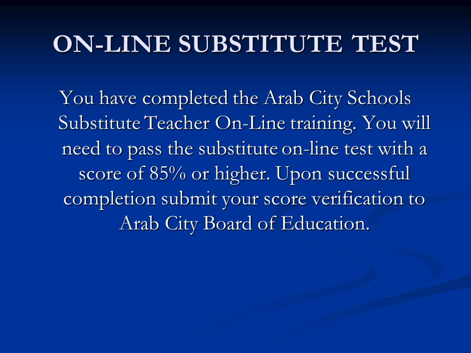 ON-LINE SUBSTITUTE TEST