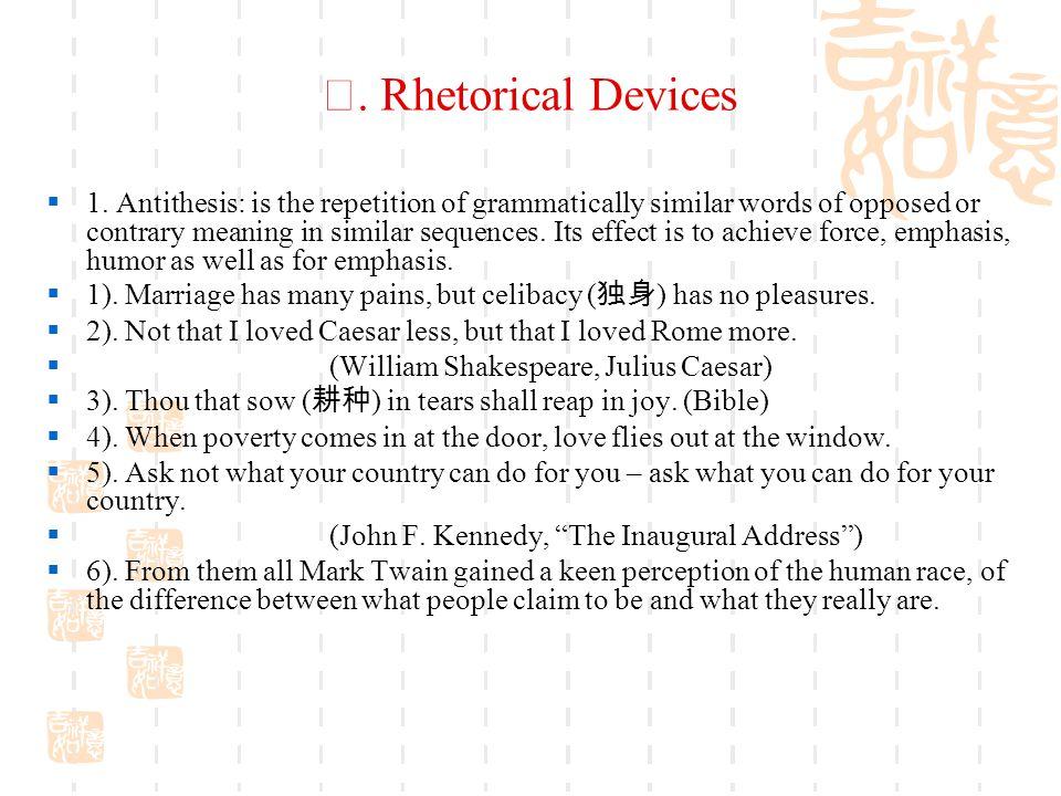 Ⅳ. Rhetorical Devices