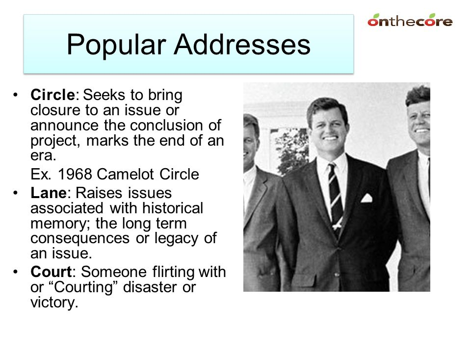 Popular Addresses Circle: Seeks to bring closure to an issue or announce the conclusion of project, marks the end of an era.