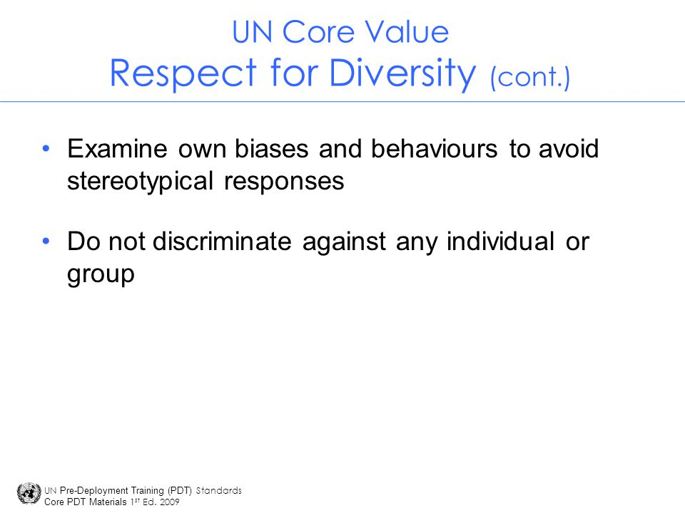 UN Core Value Respect for Diversity (cont.)