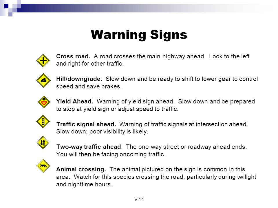 Warning Signs Cross road. A road crosses the main highway ahead. Look to the left and right for other traffic.