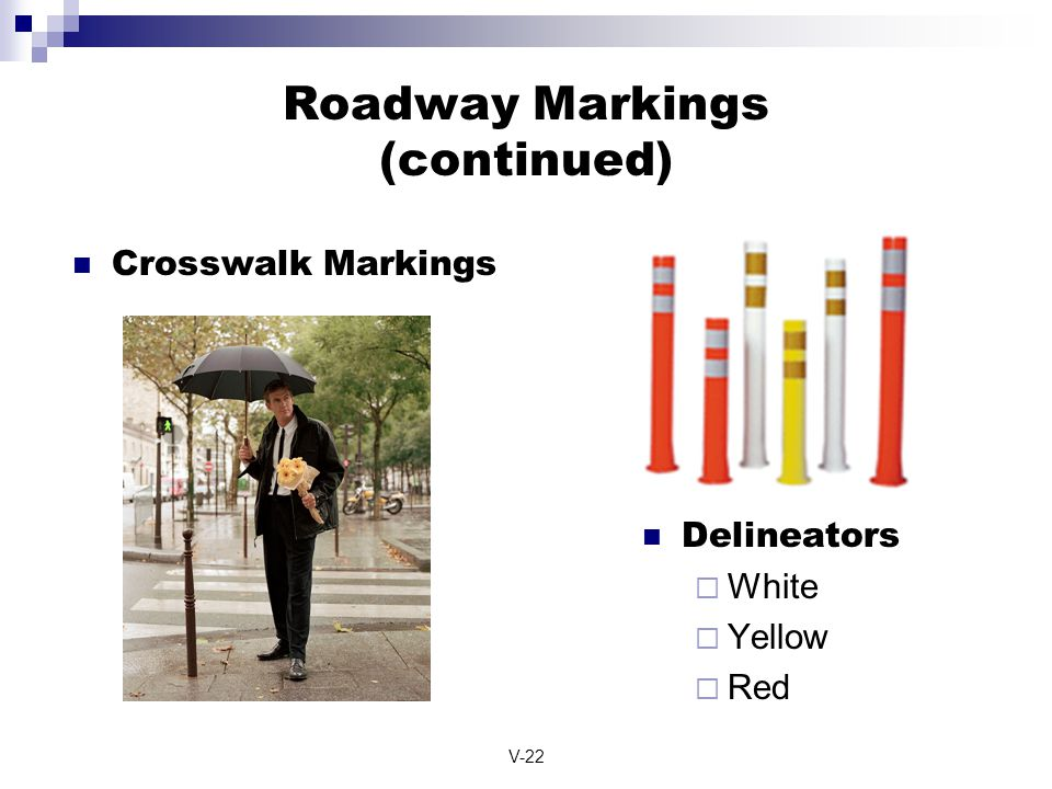 Roadway Markings (continued)