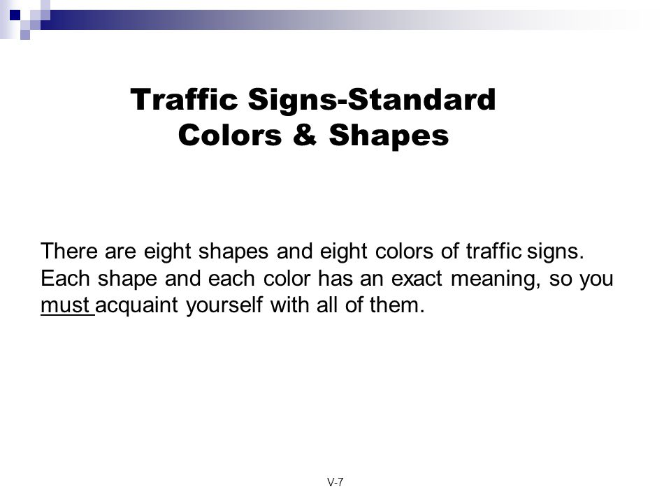 Traffic Signs-Standard Colors & Shapes