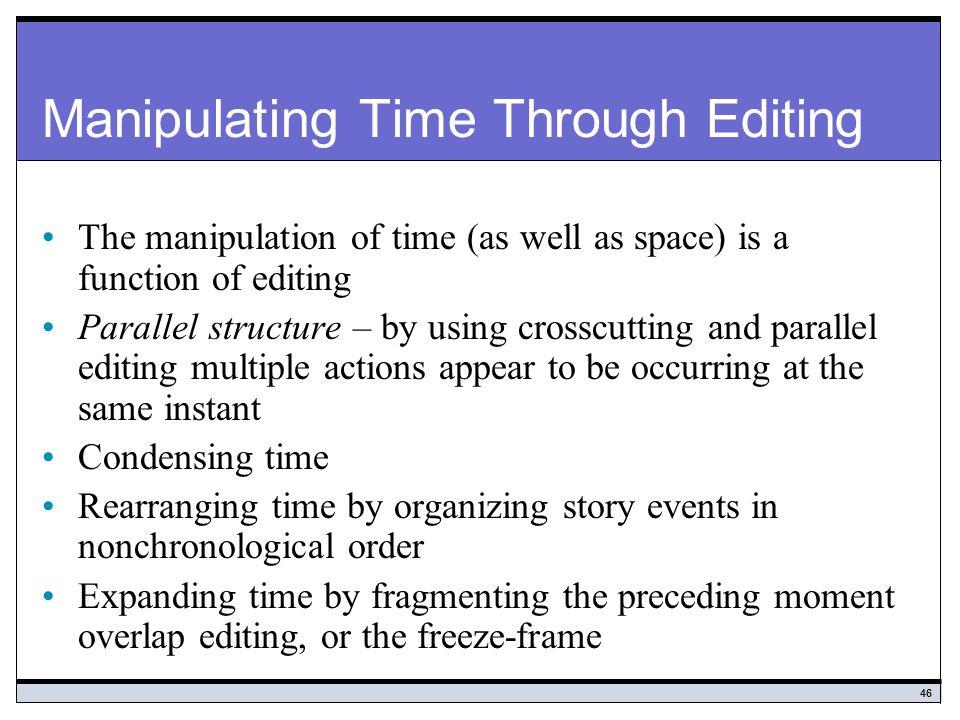 Manipulating Time Through Editing