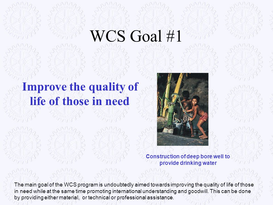 WCS Goal #1 Improve the quality of life of those in need