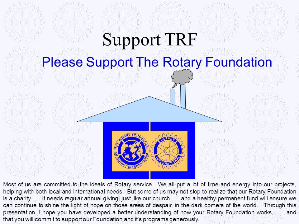 Please Support The Rotary Foundation
