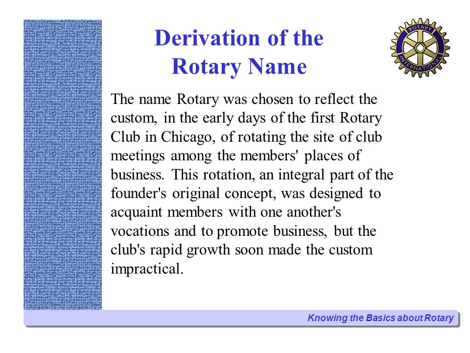 Derivation of the Rotary Name