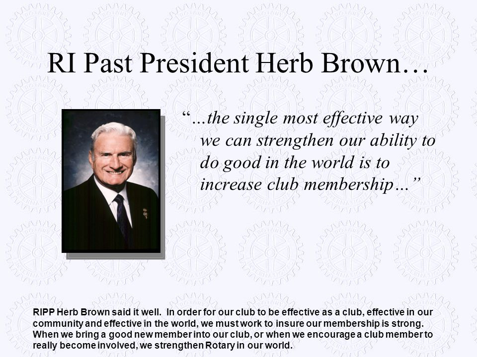 RI Past President Herb Brown…