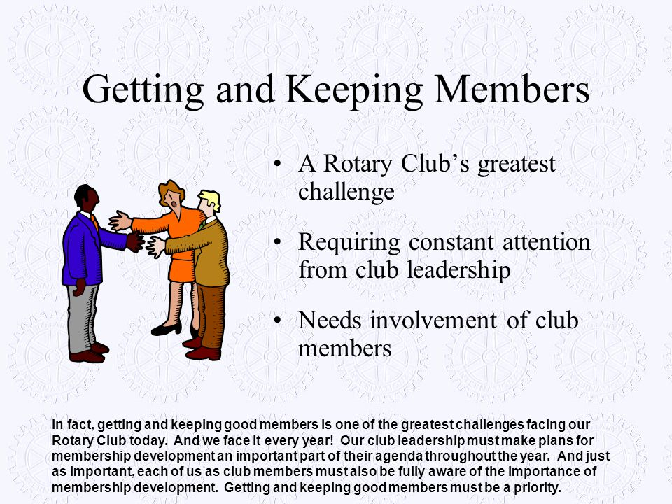 Getting and Keeping Members