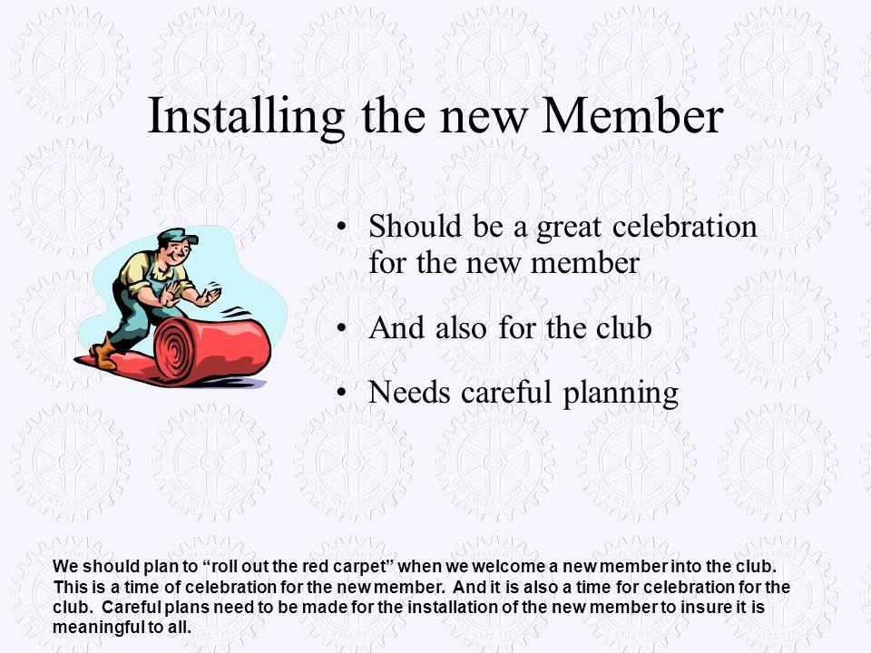 Installing the new Member