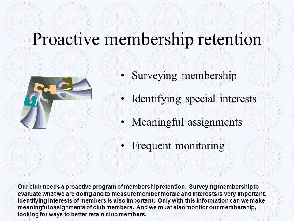 Proactive membership retention