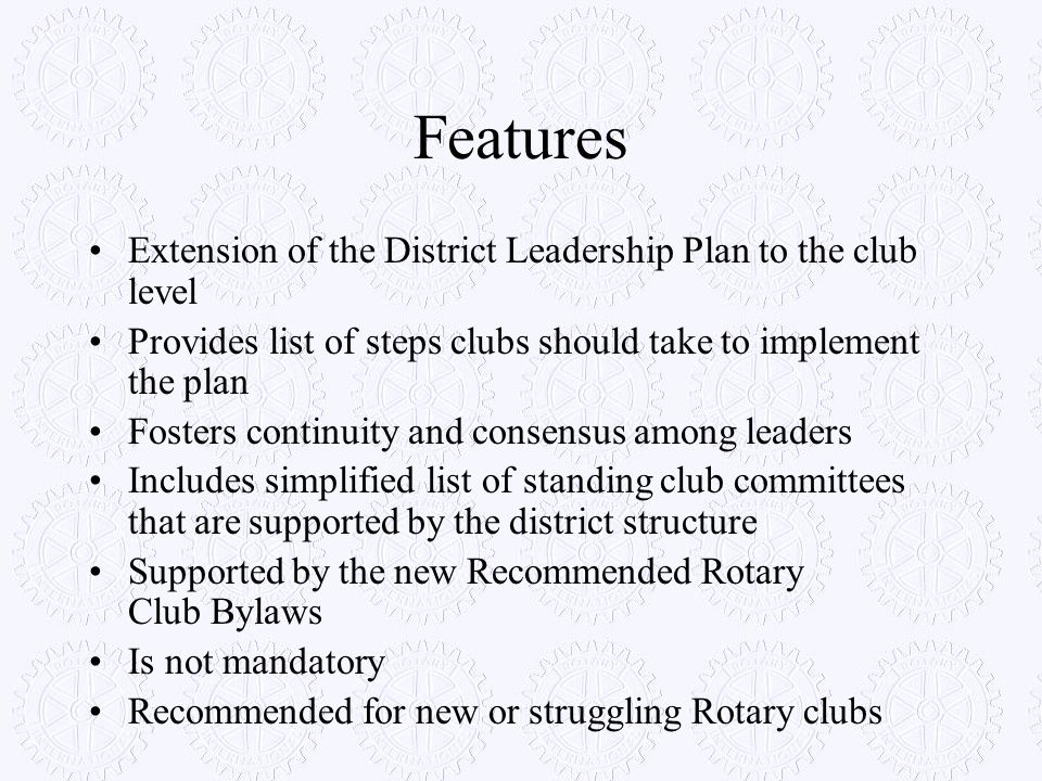 Features Extension of the District Leadership Plan to the club level
