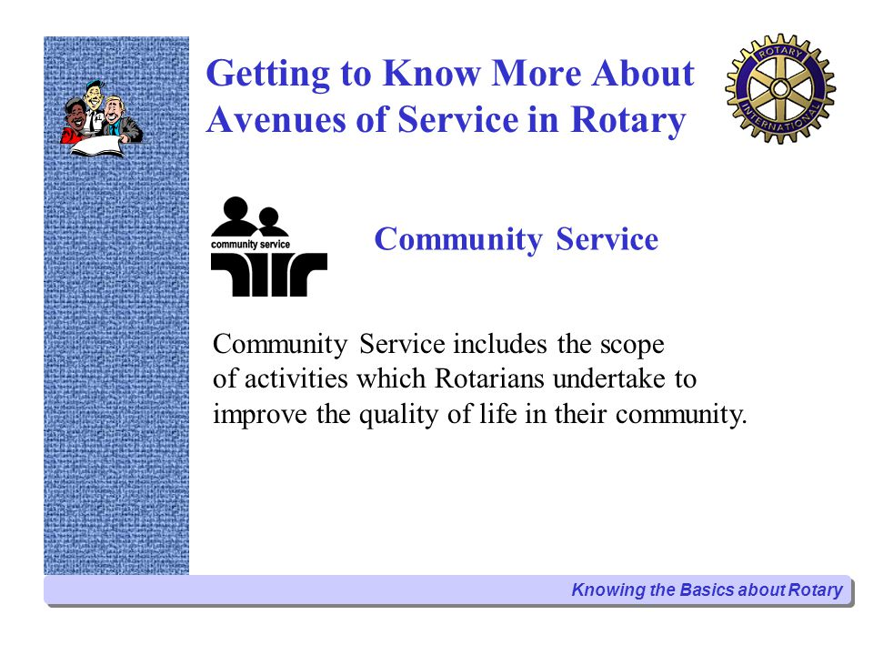 Getting to Know More About Avenues of Service in Rotary