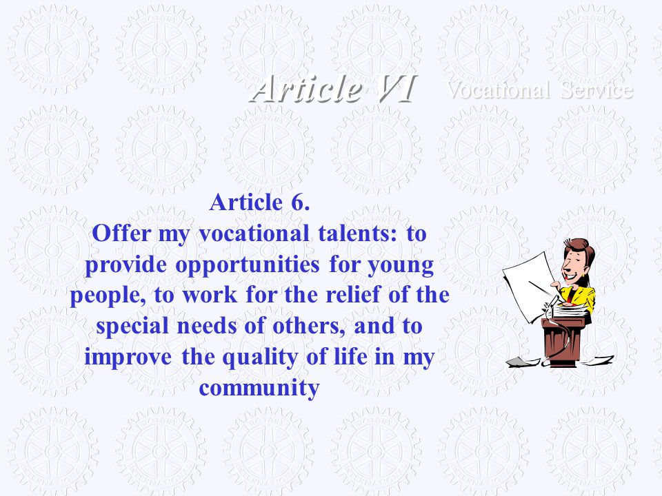 Article VI Vocational Service Article 6.