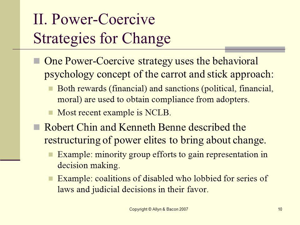 II. Power-Coercive Strategies for Change