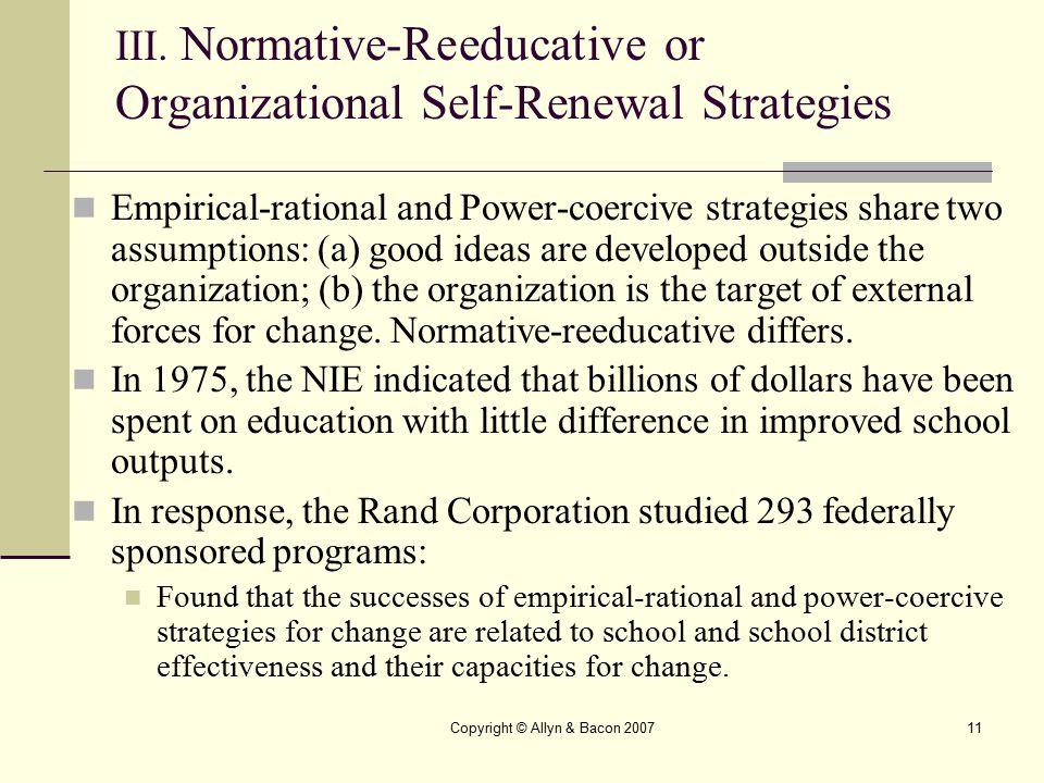III. Normative-Reeducative or Organizational Self-Renewal Strategies