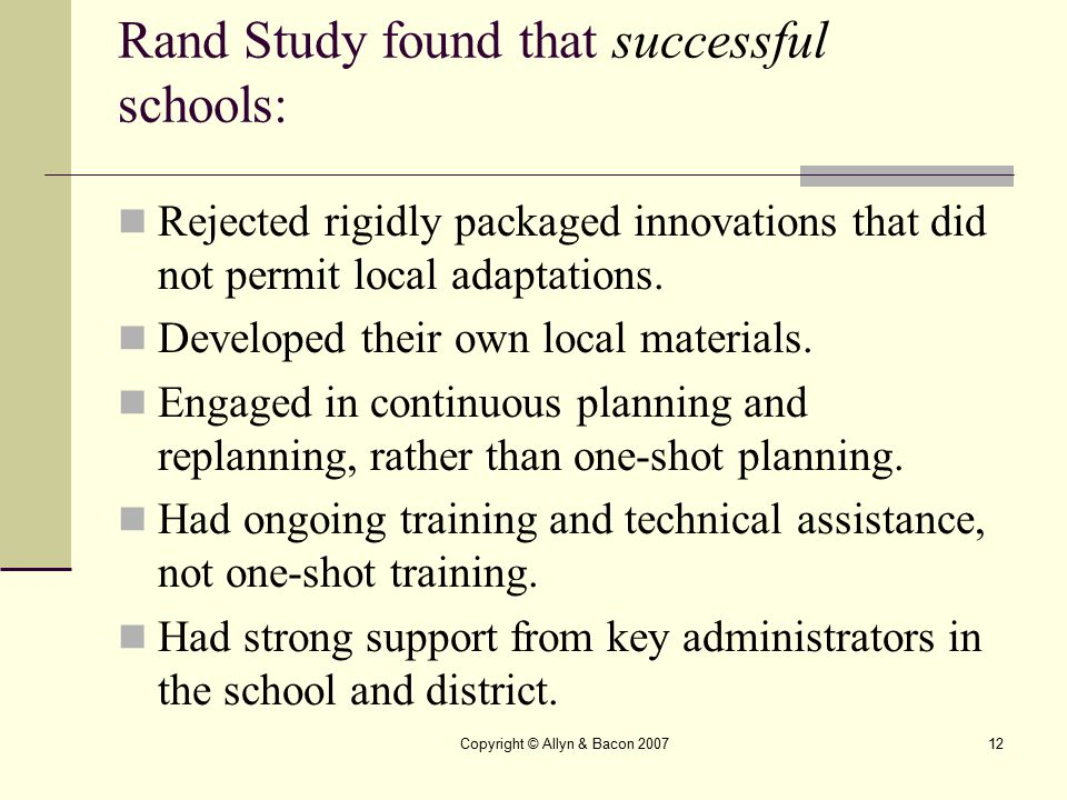 Rand Study found that successful schools: